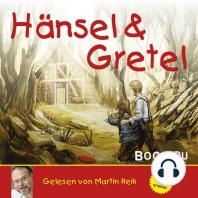 Hänsel und Gretel - Ein Märchen der Brüder Grimm gelesen von Martin Reik