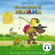 Janosch - Oh, wie schön ist Panama (Das Original-Hörspiel zum Kinofilm)