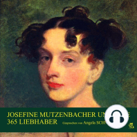 Josefine Mutzenbacher und ihre 365 Liebhaber