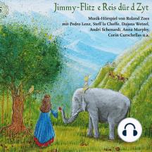 Jimmy-Flitz - E Reis dür d Zyt 5