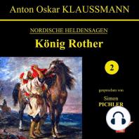 König Rother (Nordische Heldensagen 2)