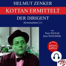 Kottan ermittelt: Der Dirigent (Kriminalrätsel 21)