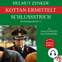 Kottan ermittelt: Schlussstrich (Kriminalgeschichte 7)