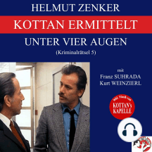 Kottan ermittelt: Unter vier Augen (Kriminalrätsel 5)