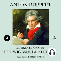Ludwig van Beethoven (Musiker-Biografien 4)