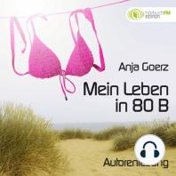 Mein Leben in 80 B (Edition hörbuchFM)