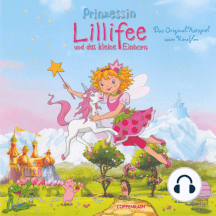 Prinzessin Lillifee und das kleine Einhorn (Das Original-Hörspiel zum Kinofilm)