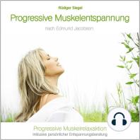 Progressive Muskelentspannung nach Edmund Jacobson
