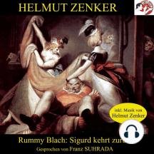 Rummy Blach: Sigurd kehrt zurück