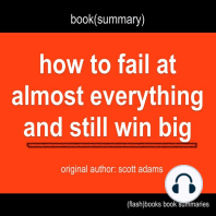 Book Summary of How to Fail at Almost Everything and Still Win Big by Scott Adams