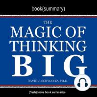 Book Summary of The Magic of Thinking Big by David J. Schwartz