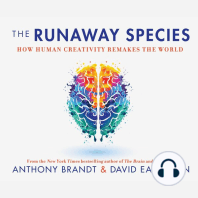 The Runaway Species
