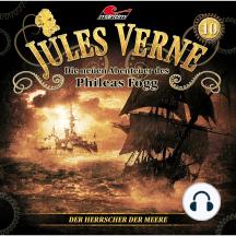 Jules Verne, Die neuen Abenteuer des Phileas Fogg, Folge 10: Der Herrscher der Meere