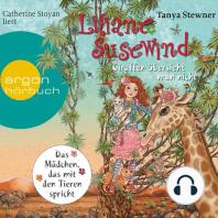 Liliane Susewind - Giraffen übersieht man nicht (Ungekürzte Lesung)