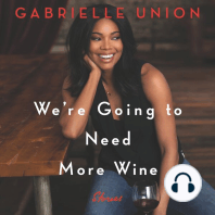 We're Going to Need More Wine
