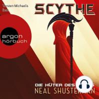 Scythe - Die Hüter des Todes (Ungekürzte Lesung)