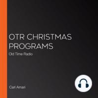 OTR Christmas Programs