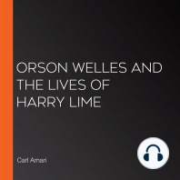 Orson Welles and the Lives of Harry Lime