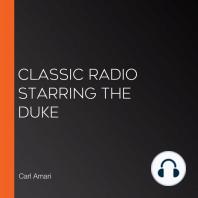 Classic Radio Starring the Duke
