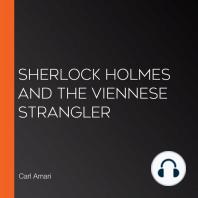 Sherlock Holmes and the Viennese Strangler