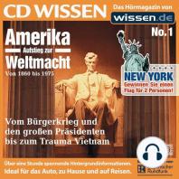 CD WISSEN - Amerika - Aufstieg zur Weltmacht, Teil I