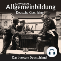 Deutsche Geschichte - Das besetzte Deutschland
