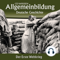 Deutsche Geschichte - Der Erste Weltkrieg