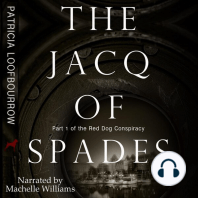 The Jacq of Spades: Part 1 of the Red Dog Conspiracy