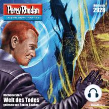 """Perry Rhodan Nr. 2928: Welt des Todes: Perry Rhodan-Zyklus """"Genesis"""""""
