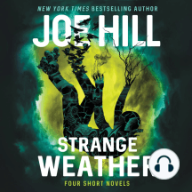 Strange Weather: Four Novellas