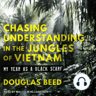 Chasing Understanding in the Jungles of Vietnam