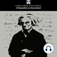 A Macat Analysis of John C. Calhoun's A Disquisition on Government