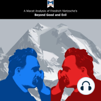 Macat Analysis of Friedrich Nietzsche's Beyond Good and Evil, A: Prelude to a Philosophy of the Future