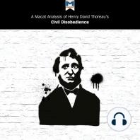 A Macat Analysis of Henry David Thoreau's Civil Disobedience