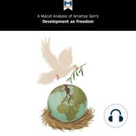 A Macat Analysis of Amartya Sen's Development as Freedom