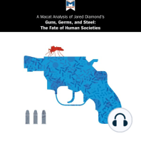 Macat Analysis of Jared Diamond's Guns, Germs, and Steel, A