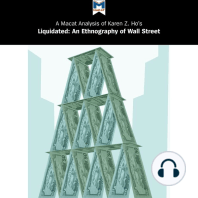 Macat Analysis of Karen Z. Ho's Liquidated, A: An Ethnography of Wall Street