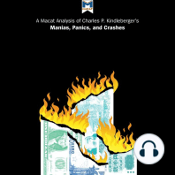 Macat Analysis of Charles P. Kindleberger's Manias, Panics, and Crashes, A: A History of Financial Crises
