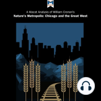 Macat Analysis of William Cronon's Nature's Metropolis, A: Chicago and the Great West