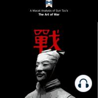 A Macat Analysis of Sun Tzu's The Art of War