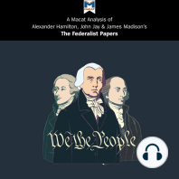 A Macat Analysis of Alexander Hamilton, James Madison and John Jay's The Federalist Papers