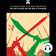 A Macat Analysis of Jonathan Riley-Smith's The First Crusade and the Idea of Crusading