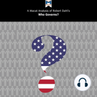 Macat Analysis of Robert A. Dahl's Who Governs, A? Democracy and Power in an American City