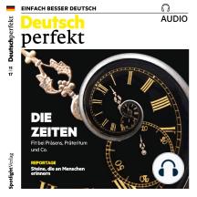 Deutsch lernen Audio - Die Zeiten: Deutsch perfekt Audio 11/17