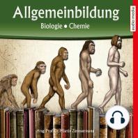 Allgemeinbildung – Biologie • Chemie