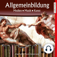 Allgemeinbildung – Medien • Musik • Kunst
