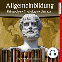 Allgemeinbildung – Philosophie • Mythologie • Literatur