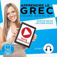 Apprendre le grec - Écoute facile - Lecture facile - Texte parallèle COURS AUDIO N° 1