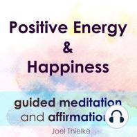 Positive Energy & Happiness