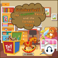 Stinkerbell the Farting Fairy and the Toybox Toys